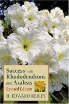 Success With Rhododendrons and Azaleas, Revised Edition