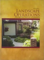Landscape Operations: Management, Methods, and Materials (3rd Edition)