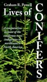 Lives of Conifers: A comparative account of the coniferous trees indigenous to Northeastern North Am