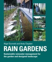 Rain Gardens: Bringing Water to Life in the Designed Landscape
