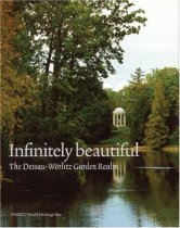 Infinitely Beautiful: The Dessau Worlitz Garden