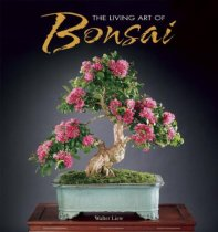 The Living Art of Bonsai