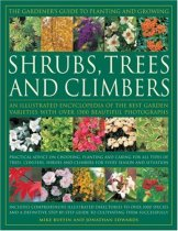 The Gardener's Guide to Planting and Growing Shrubs, Climbers & Trees