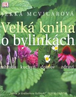 Velká kniha o bylinkách